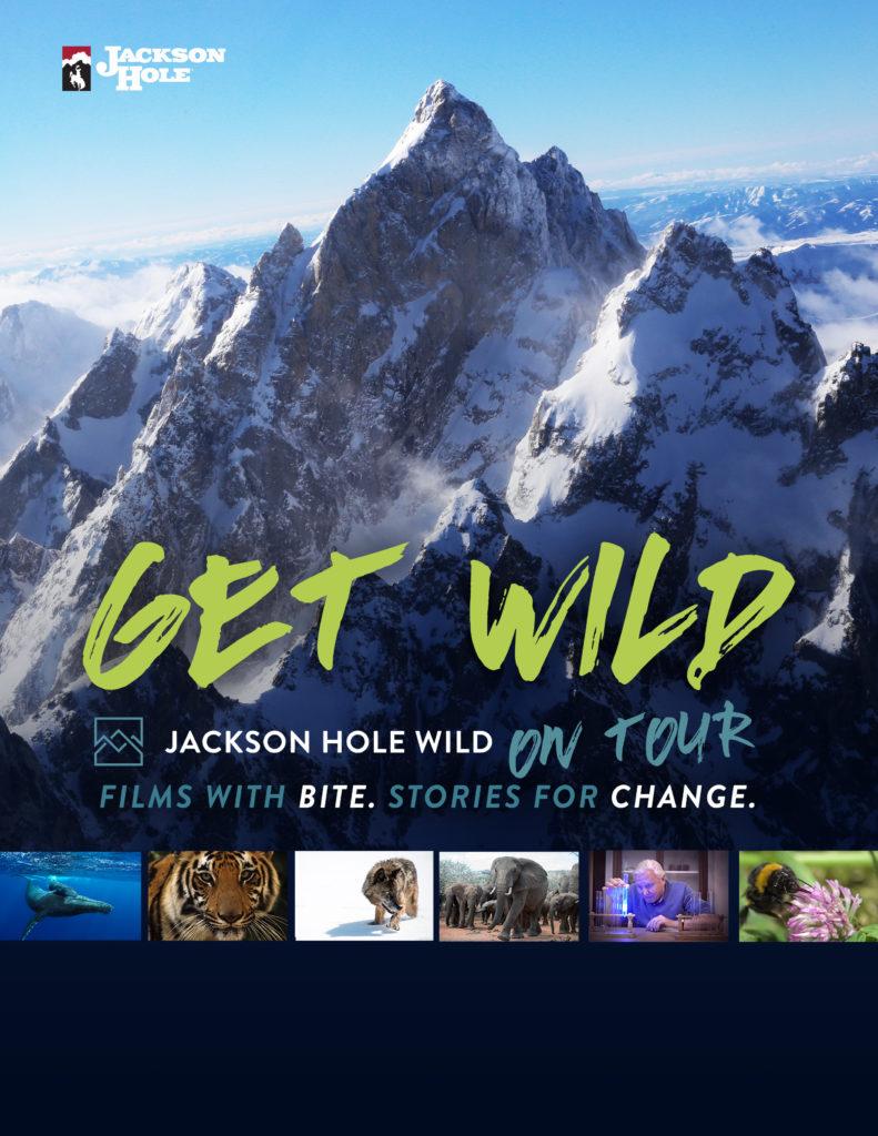 """Poster of mountains that says """"Get Wild. Jackson Hole Wild on tour"""""""