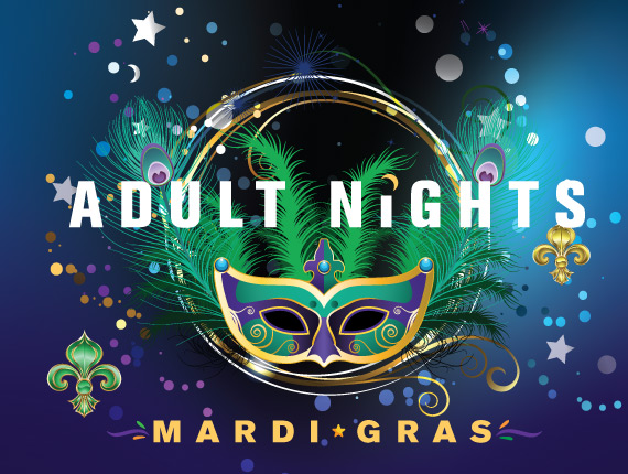 Adult Nights Mardi Gras