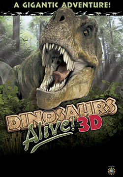 Dinosaurs Alive 3D movie: A Gigantic Adventure!