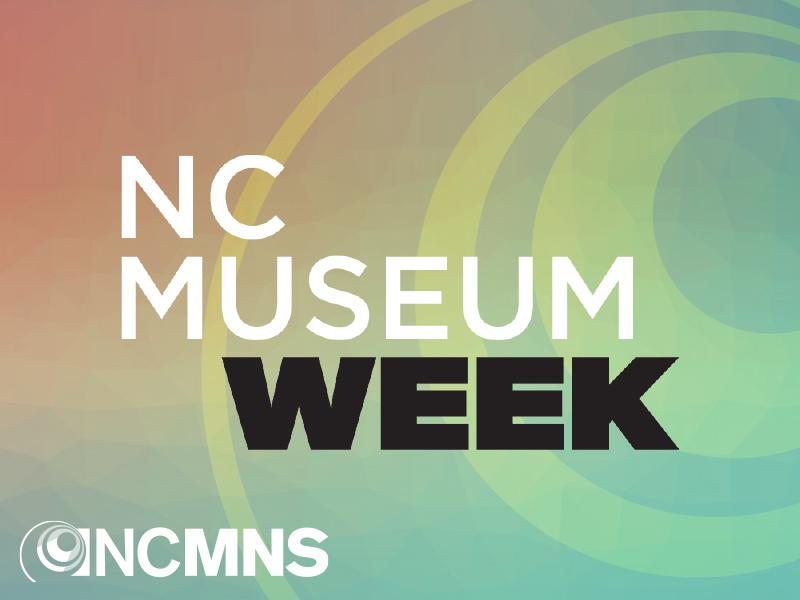 NC Museum Week