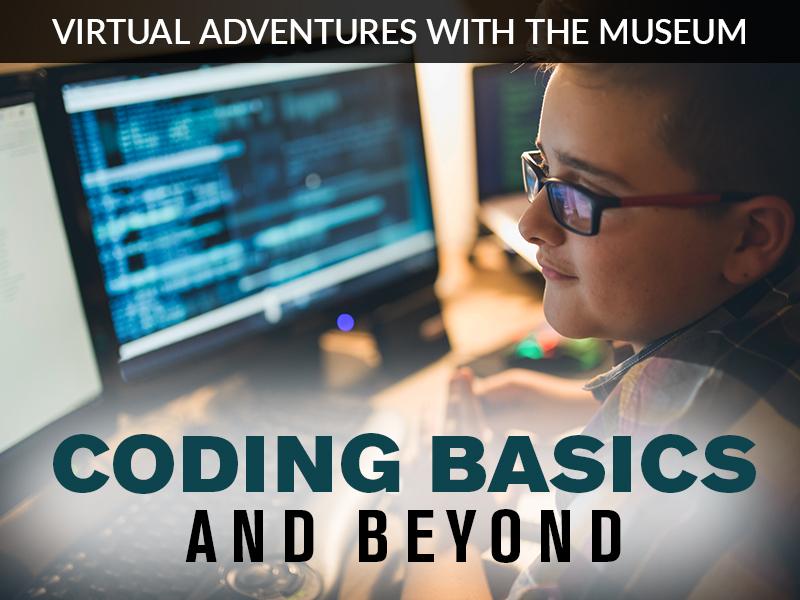 Coding Basics and Beyond