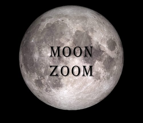 "Full Moon with text ""Moon Zoom"""