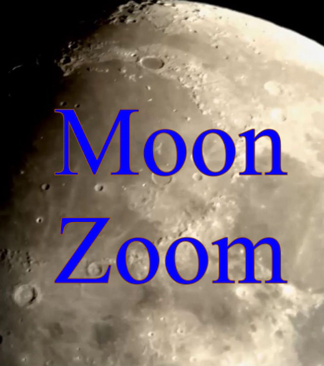 """A close up of the moon and the words """"Moon Zoom"""" in blue"""