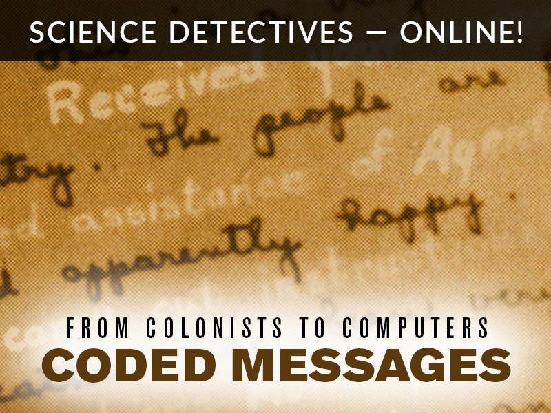 Science Detectives Online Coded Messages