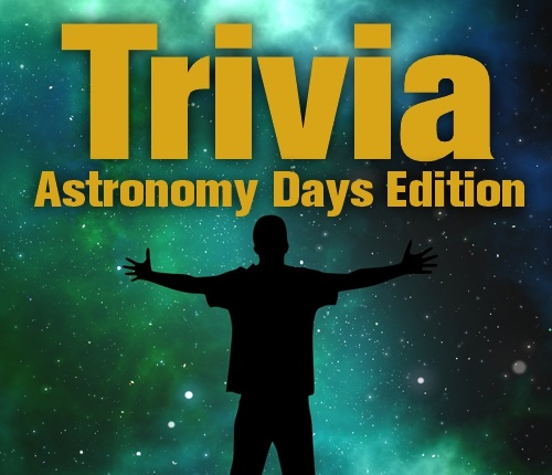 Text says: Trivia Astronomy Days Edition and image is a person in front of a beautiful Hubble image