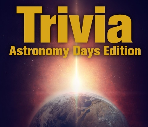 Text says: Trivia Astronomy Days Edition with an image of the earth with the sun rising behind it