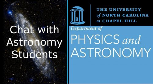 An image of a galaxy with the title of the program in white letters and the UNC Physics and Astronomy logo