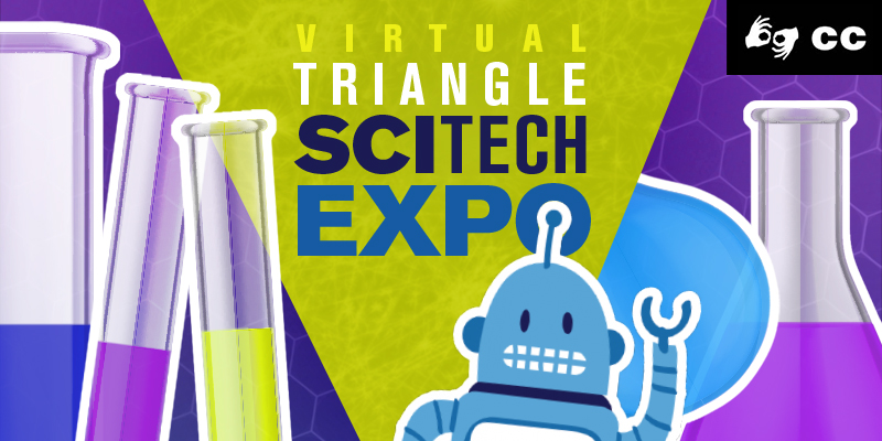 Triangle SciTech Expo - it's free!