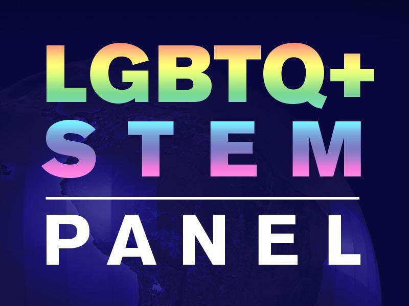 LGBTQ+ STEM Panel