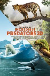 Incredible Predators 3D movie poster