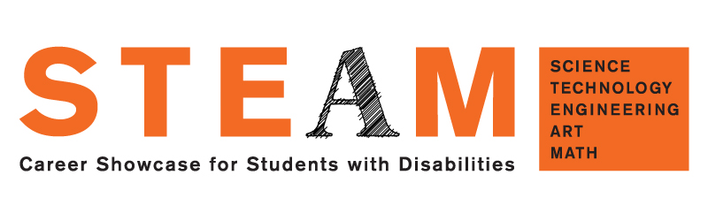 STEAM Career Showcase for Students With Disabilities: Science, Technology, Engineering, Art, Math.