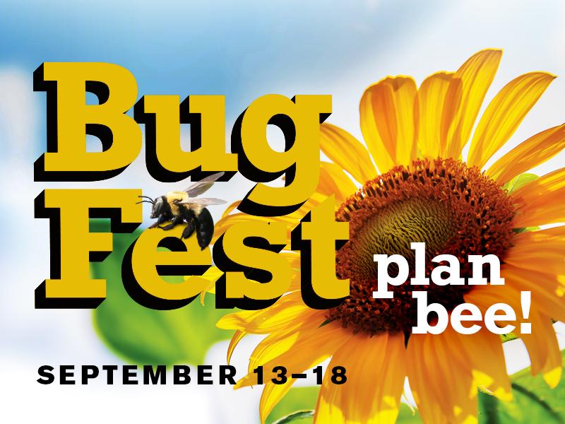 BugFest 2021: Plan Bee! September 13-18